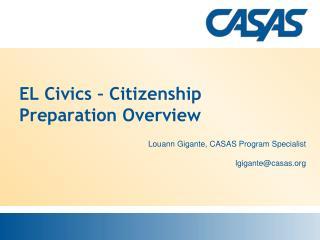 EL Civics – Citizenship Preparation Overview