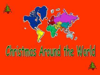 Christmas Around the World