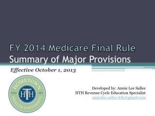 FY 2014 Medicare Final Rule Summary of Major Provisions