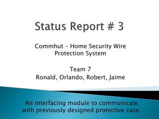 Status Report # 3