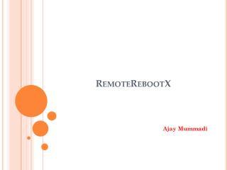 RemoteRebootX