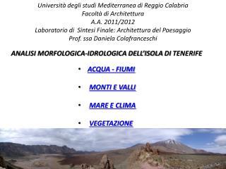 Università degli studi Mediterranea di Reggio Calabria Facoltà di Architettura A.A. 2011/2012