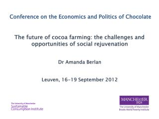 Conference on the Economics and Politics of Chocolate
