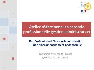 A telier  rédactionnel en seconde professionnelle gestion administration