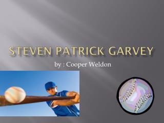 Steven Patrick Garvey