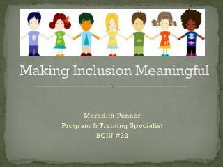 Making Inclusion Meaningful
