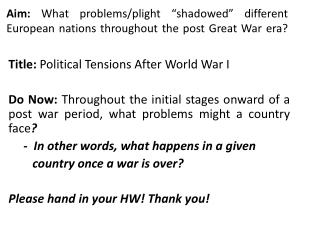 Title:  Political  Tensions After World War  I