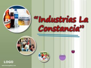 """""""Industrias La Constancia"""""""