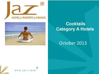 Cocktails  Category A Hotels