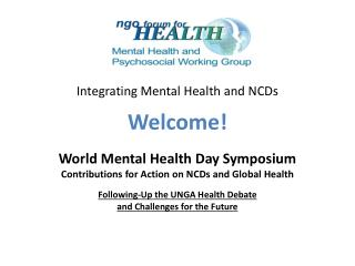 Integrating Mental Health and NCDs Welcome!