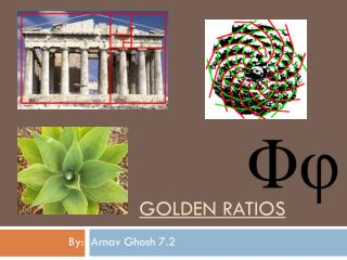 Golden Ratios