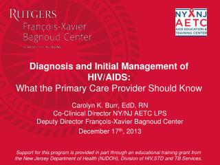 Diagnosis and Initial Management of HIV/AIDS: What the Primary Care Provider Should Know