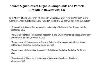 Source  Signatures of Organic Compounds and Particle Growth in Bakersfield, CA