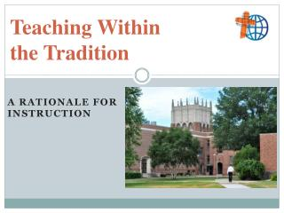 Teaching Within the  Tradition