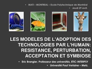 LES MODELES  DE L'adoption  des technologies par l'humain: