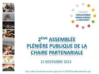 2 ème  Assemblée  plénière publique de la Chaire partenariale