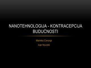 Nanotehnologija - kontracepcija budu?nosti