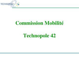 Commission Mobilité Technopole 42