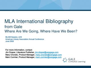 MLA International Bibliography from Gale Where Are We Going, Where Have We Been