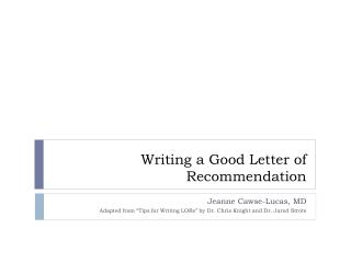 Writing a Good Letter of Recommendation