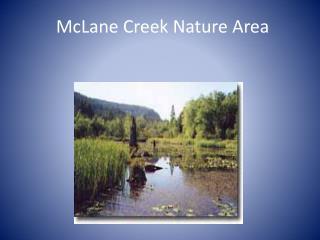 McLane  Creek Nature Area