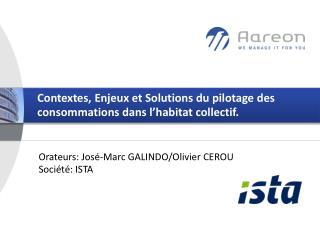 Contextes, Enjeux et Solutions du pilotage des consommations dans l�habitat collectif.