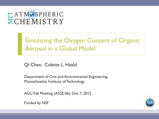 Simulating the  Oxygen Content of Organic  Aerosol in a Global Model