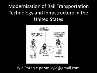 Modernization of Rail Transportation Technology and Infrastructure in the United States