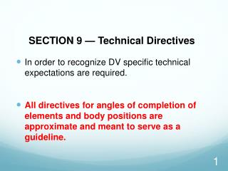 SECTION 9 — Technical Directives