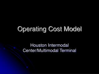 Operating Cost Model