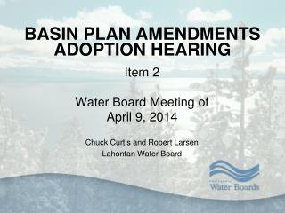 BASIN PLAN AMENDMENTS ADOPTION HEARING