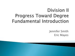 Division II Progress Toward Degree Fundamental Introduction