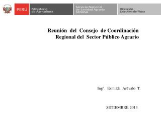 Reunión  del  Consejo  de Coordinación            Regional del  Sector Público Agrario