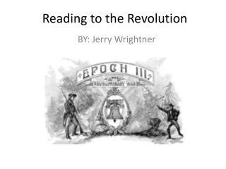 Reading to the Revolution