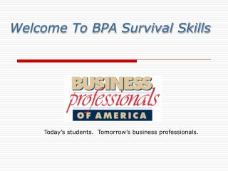 Welcome To BPA Survival Skills