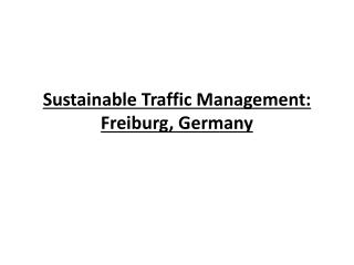 Sustainable Traffic Management: Freiburg, Germany