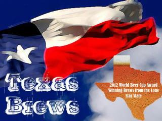 2012 World Beer Cup Award Winning Brews from the Lone Star State