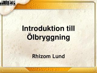 Introduktion  till Ölbryggning