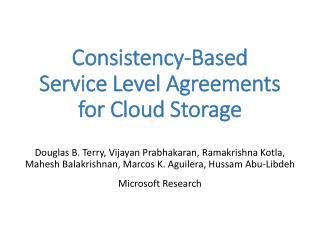 Consistency-Based  Service Level Agreements  for Cloud Storage