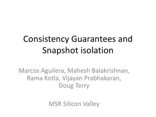 Consistency Guarantees and Snapshot isolation