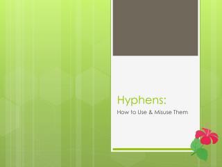 Hyphens: