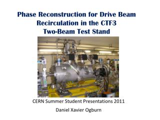 Phase Reconstruction for Drive Beam Recirculation in the CTF3  Two-Beam Test Stand