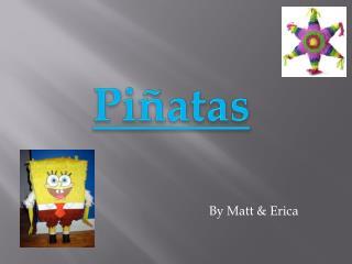 By Matt & Erica
