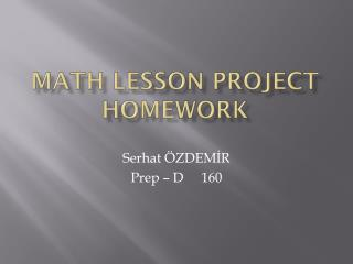 Math lesson project homework