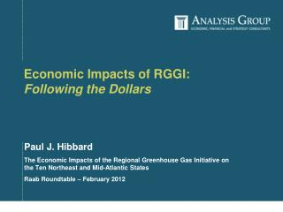 Economic Impacts of RGGI:   Following the Dollars