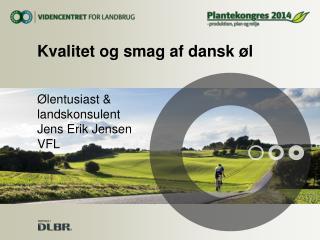 Kvalitet og smag af dansk øl