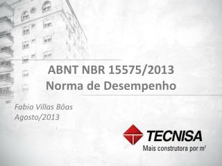 ABNT NBR 15575/2013 Norma de Desempenho