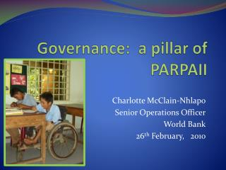 Governance:   a pillar of PARPAII