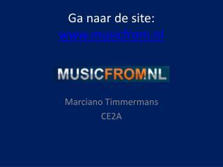 Ga naar  de site:  www.musicfrom.nl