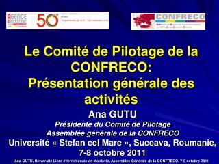 Le Comité de Pilotage de la  CONFRECO: Présentation générale des activités